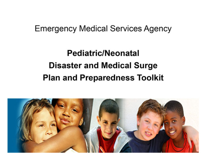 Pediatric/Neonatal Disaster and Medical Surge Plan and Preparedness Toolkit