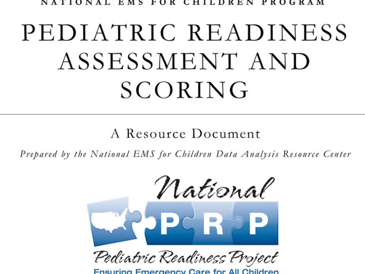 PEDIATRIC READINESS ASSESSMENT AND SCORING