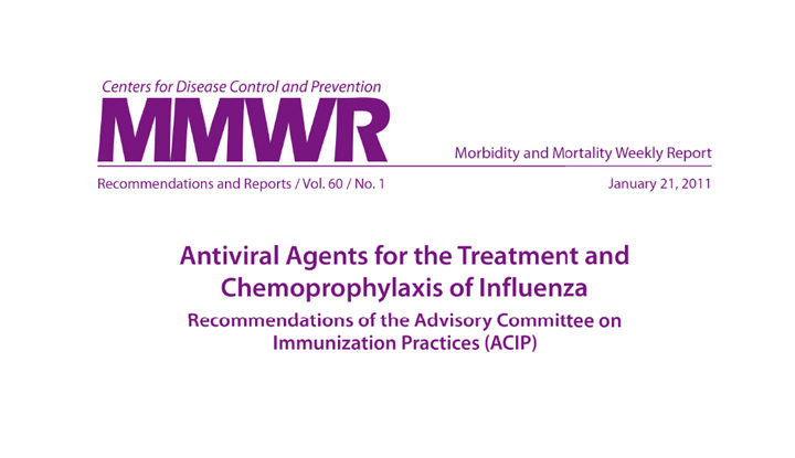 Influenza Antiviral Medications