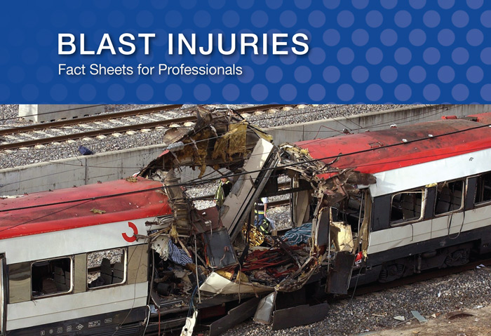Blast Injuries: Fact Sheets for Professionals