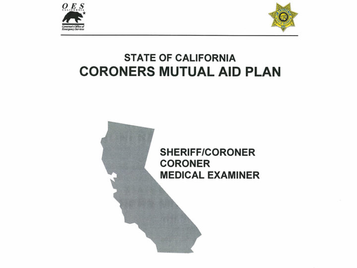 Coroners' Mutual Aid & Mass Fatality Management Planning Program