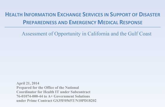 Health Information Exchange Services In Support Of Disaster Preparedness And Emergency Medical Response